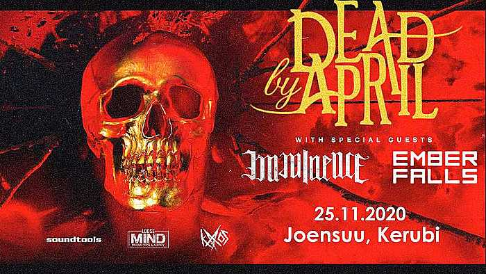 Dead by April (SWE), Imminence (SWE), Ember Falls