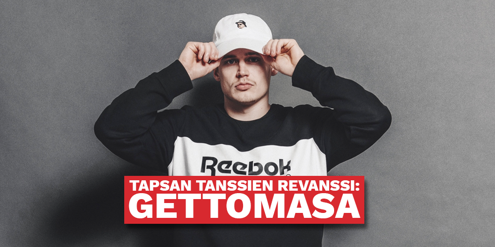 Tapsan tanssien revanssi: Gettomasa, Pure