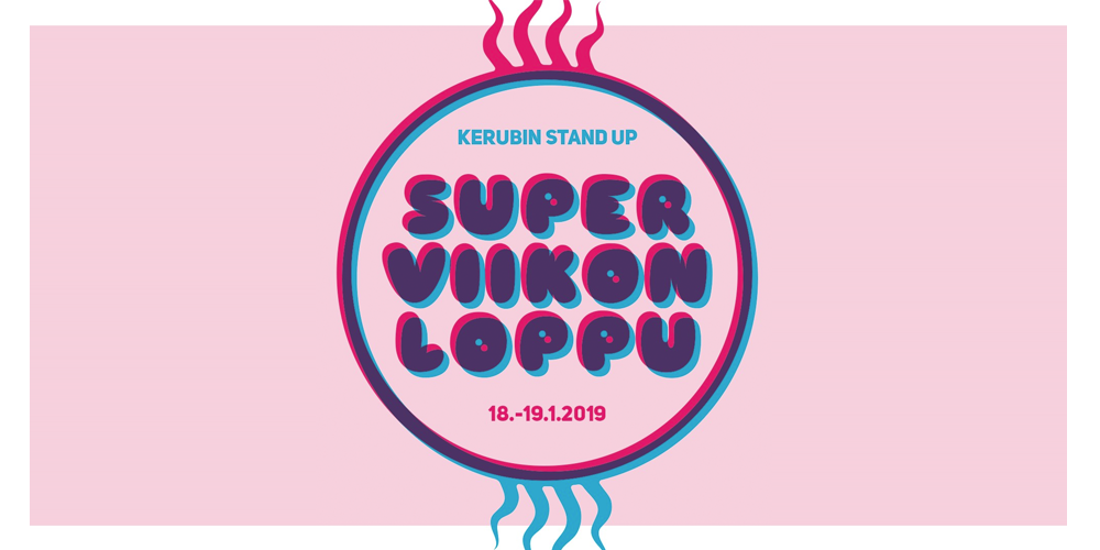 Kerubin Stand Up Superviikonloppu 2019
