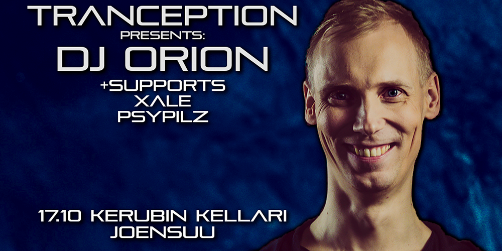 Tranception: DJ Orion + supports